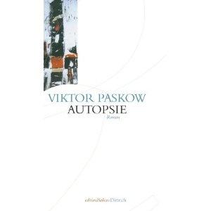 Viktor Paskow, Autopsie