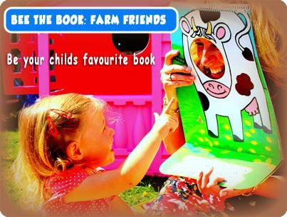 Bee the Book: Farm Friends. Be your childs favourite book.