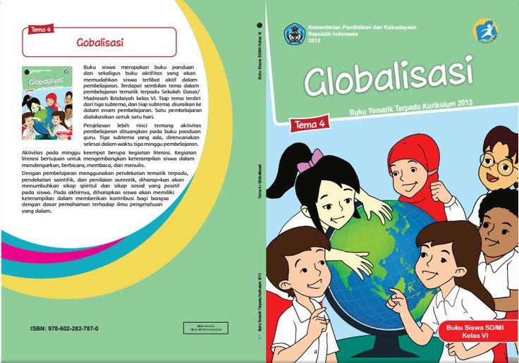 Download Buku Tematik Kurikulum 2013 SD/MI Kelas 6 Tema 4 Globalisasi Edisi Revisi Format PDF