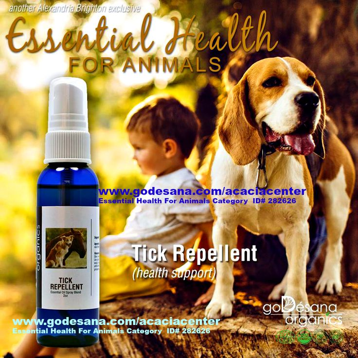 Dog Horse Farm Animal TICK REPELLENT http://godesana.com/tickrepellentforanimals.asp?sponsorsite=acaciacenter French Medical Grade Essential Oil Blend from Alexandria Brighton & goDesana Organics Serious illnesses can be transmitted through tick bites on your pets, and a pet with ticks can be a threat to the health of humans as well. Lyme Disease and Rocky Mountain Spotted Fever are two serious illnesses transmitted to both animals and humans by ticks. These can be very serious.... $18.00