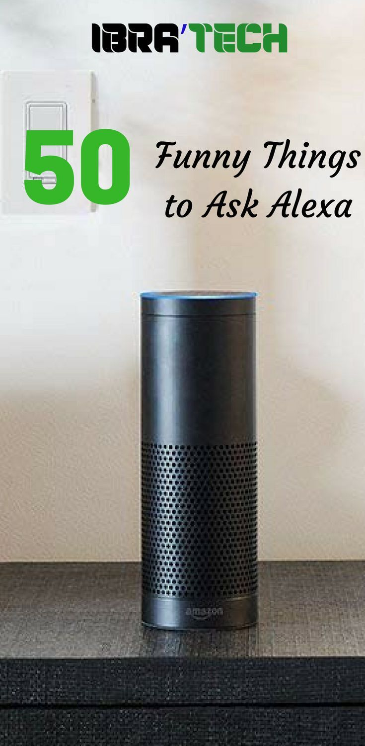 50 Funny Things To Ask Alexa Like Smart Home Technology