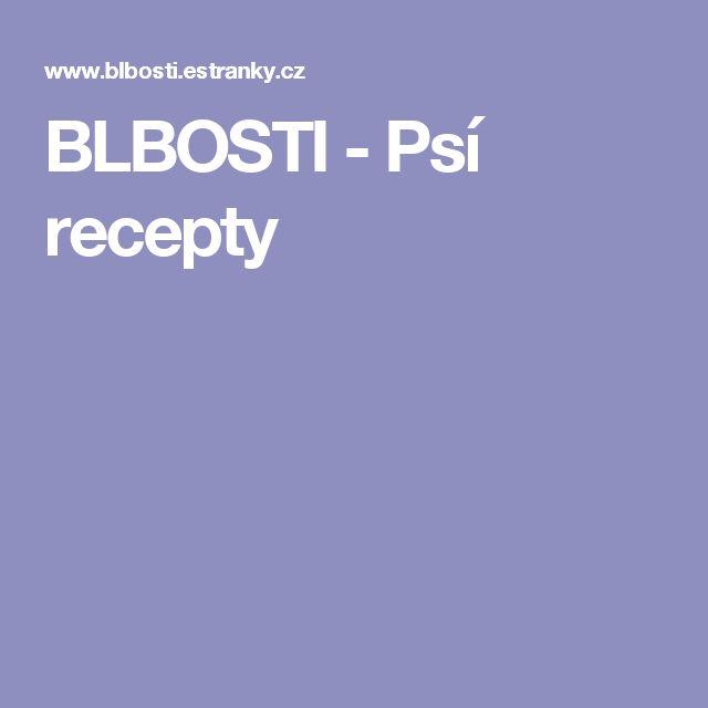 BLBOSTI - Psí recepty