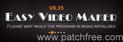 Easy Video Maker 6.35 Crack Keygen & Serial Key - http://patchfree.com/easy-video-maker-6-35-crack/