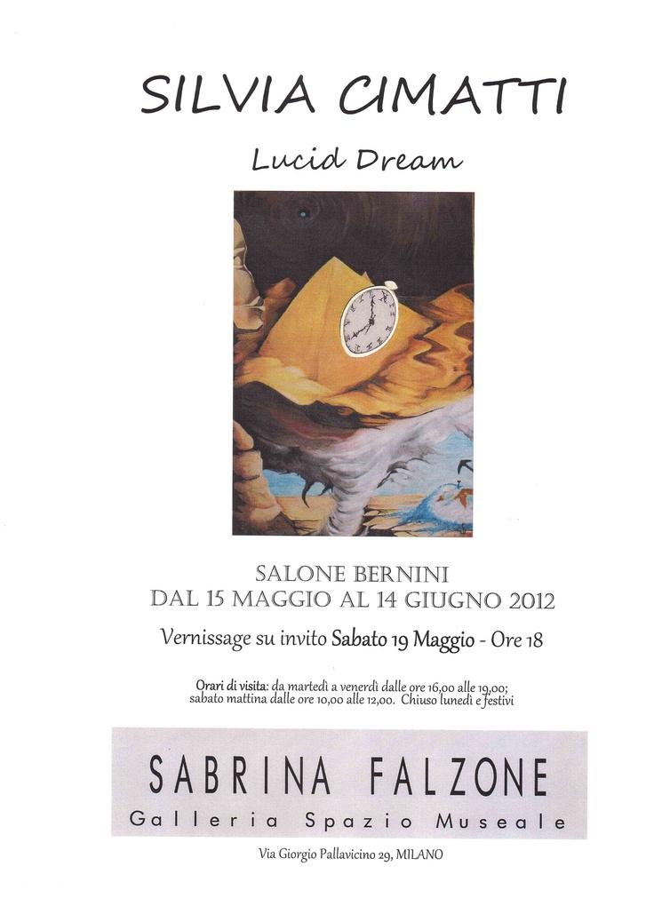 """Lucid Dream"" 1°personale 15/05/2012 14/06/2012-30/06"