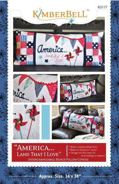 "Bench Pillow PATTERN ""America... Land That I Love"" KD177"