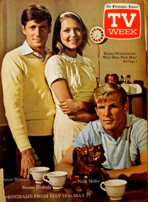 """Susan and co-stars (l) Peter Strauss and (r) Nick Nolte make the cover of TV Week for the TV mini-series """"Rich Man, Poor Man"""", 1976."""