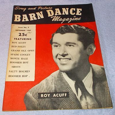 Barn Dance Magazine September 1947 Roy Acuff, Red Foley, Salty Holmes and others.........17.49
