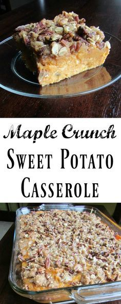 This Maple Crunch Sweet Potato Casserole is perfect for your holiday table. Thanksgiving, Christmas and Easter are begging for this delicious side dish! #Thanksgiving #Christmas #Easter #maple