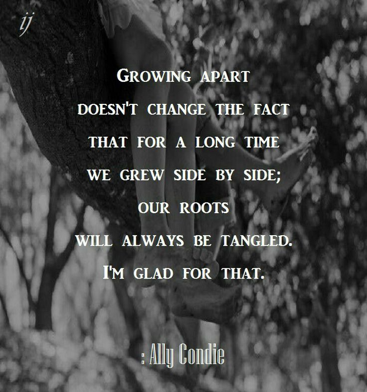 Inspirational Quotes On Pinterest: 1000+ Ideas About Growing Apart On Pinterest