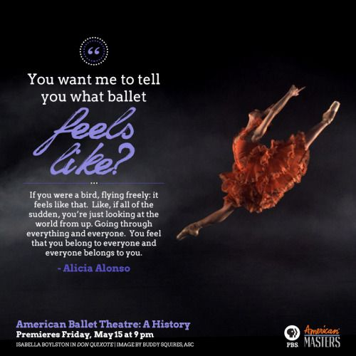 Ever wondered what ballet feels like? Former dancer of the American Ballet Theatre, Alicia Alonso has an idea! Learn more with AMERICAN MASTERS.