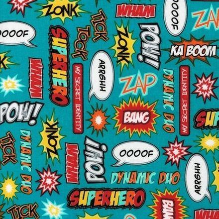 Superhero sayings on teal - robert kaufman