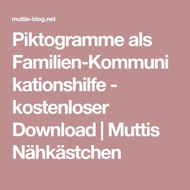 Piktogramme als Familien-Kommunikationshilfe - kostenloser Download | Muttis Nähkästchen