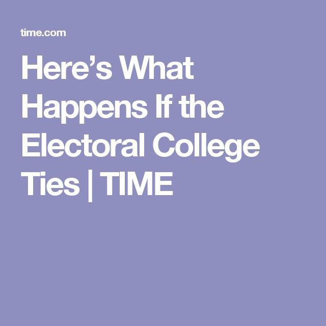 Here's What Happens If the Electoral College Ties | TIME