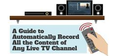 How to Build Automated DVR for the Ultimate TV Experience