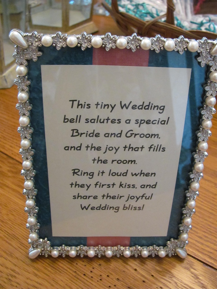 I Printed And Framed The Little Poem Telling The Wedding Guests To Ring The Bell When The Bride