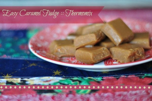 Easy Caramel Fudge, thermomix and normal recipe