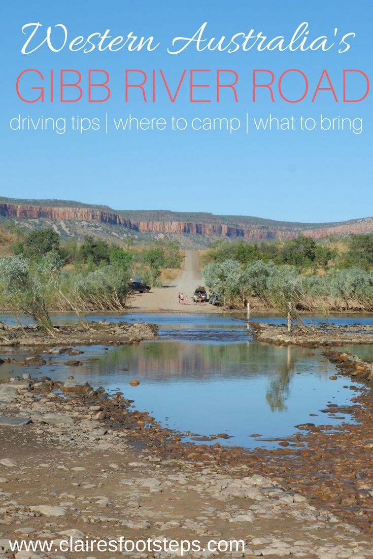 Driving the Gibb River Road is one of the best adventures in Australia. It crosses over some of Australia's most beautiful landscapes, passing by amazing gorges and scenic swimming holes. It's one of the best places for four wheel driving in Australia - and also home to a lot of crocodiles! Here's all my tips for driving the Gibb River Road. #australia #traveling