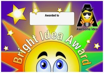 Brighten your students day by rewarding their ideas with a Bright Idea Award. The Awards include:Awesome Idea, Brilliant Idea, Creative Idea, Funny Idea, Great Idea, Incredible Idea, Lovely Idea, Magical Idea, Perfect Idea and Smart Idea Awards.Your students will love the brightly designed awards and will help motivate them to think of bright ideas for their class activities.