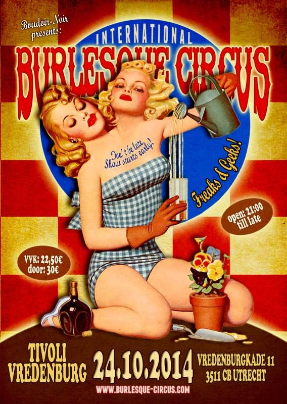 The Freaks & Geeks edition of the International Burlesque Circus 24/10/2014