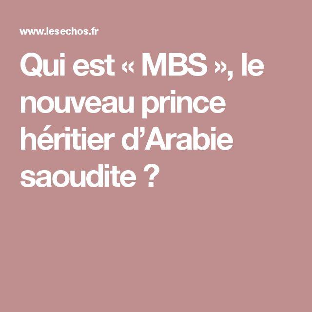 Qui est « MBS », le nouveau prince héritier d'Arabie saoudite ?