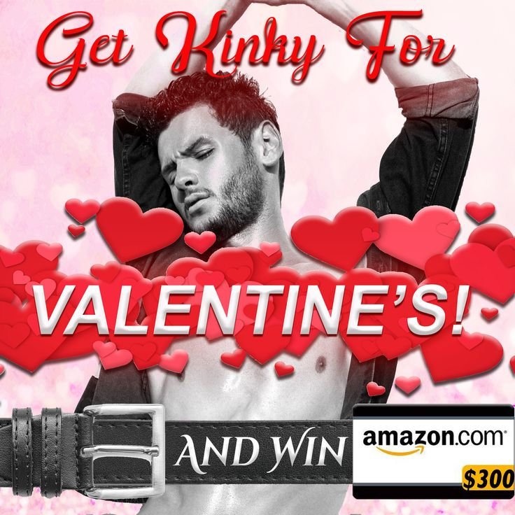 Get Kinky For Valentine's Day and #WIN $300! Second Prize is a Kindle Fire! #Giveaway