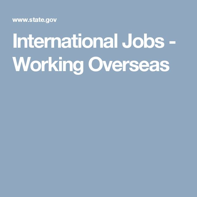 International Jobs - Working Overseas