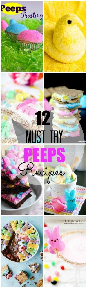 12 Must Try PEEPS Recipes! These PEEPS recipes are perfect for celebrating Easter!