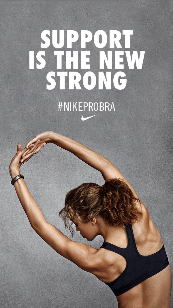 Support is the new strong. #NikeProBra
