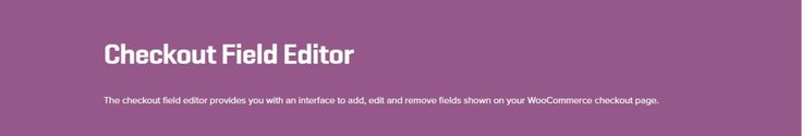 WooCommerce Checkout Field Editor 1.5.2 Extension - Get Lot