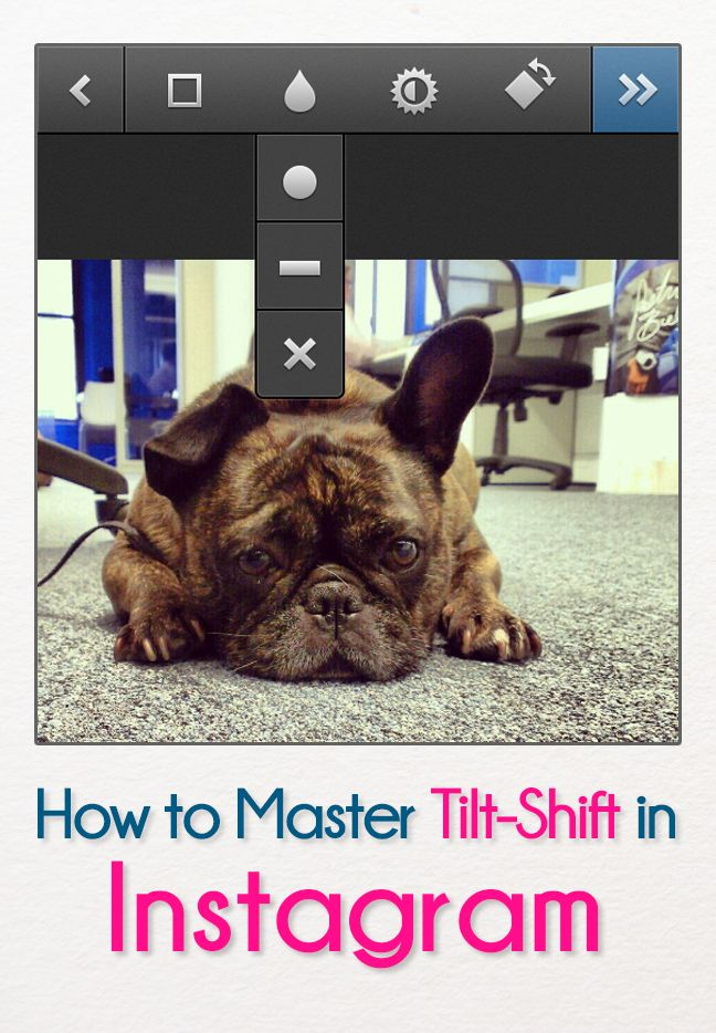 Tilt-shift can make your Instagram photos better.  Make sure you use it properly!