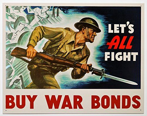 Lets All Fight Buy War Bonds Patriotic Vintage Style Sign 16 x 12.5- Made In The USA