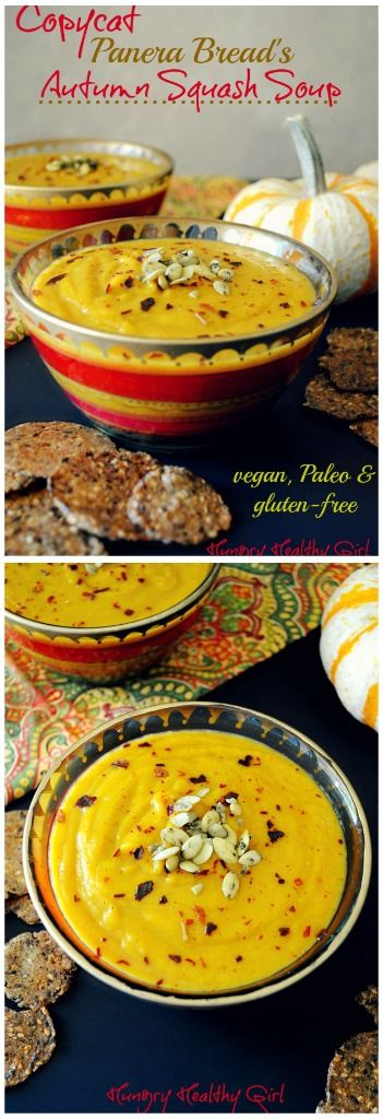 HEALTHY EATING - Panera Bread's Autumn Squash Soup recipe A copycat recipe that's delicious, incredibly healthy and easy to make, vegan Paleo and gluten-free