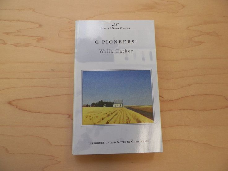 Barnes and Noble Classics: O Pioneers! by Willa Cather (2003, Paperback)