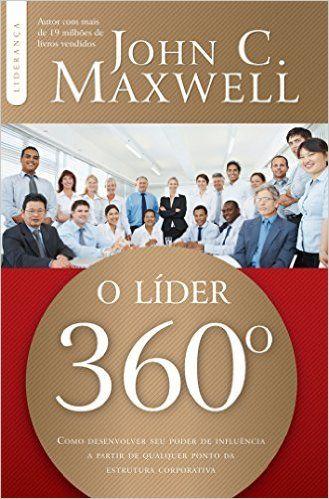 O Líder 360º - 9788566997248 - Livros na Amazon Brasil
