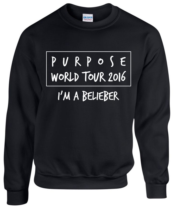 Purpose World Tour 2016 ~ I'm a Belieber ~ Justin Bieber ~ Unisex Sweatshirt by designs4ushop on Etsy