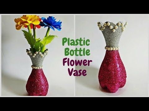 DIY- Best Out of Waste Plastic Bottle Flower Vase | Plastic Bottle Craft Idea | Craftastic - YouTube  sc 1 st  Pinterest & DIY- Best Out of Waste Plastic Bottle Flower Vase | Plastic Bottle ...