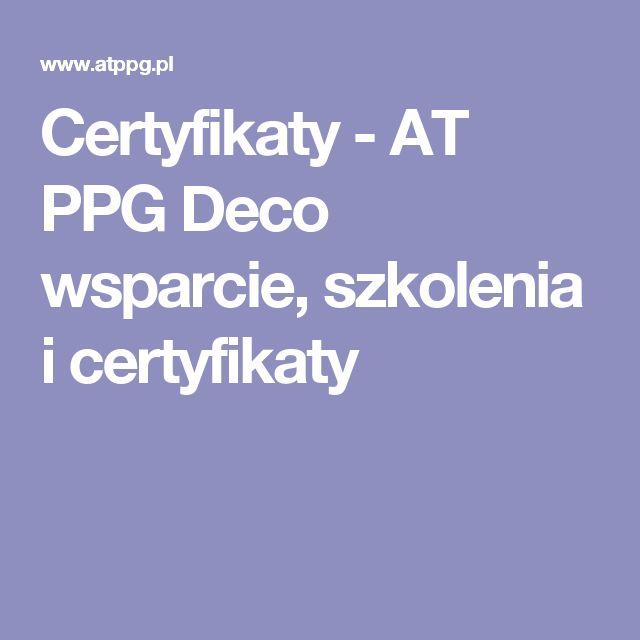 Certyfikaty - AT PPG Deco wsparcie, szkolenia i certyfikaty