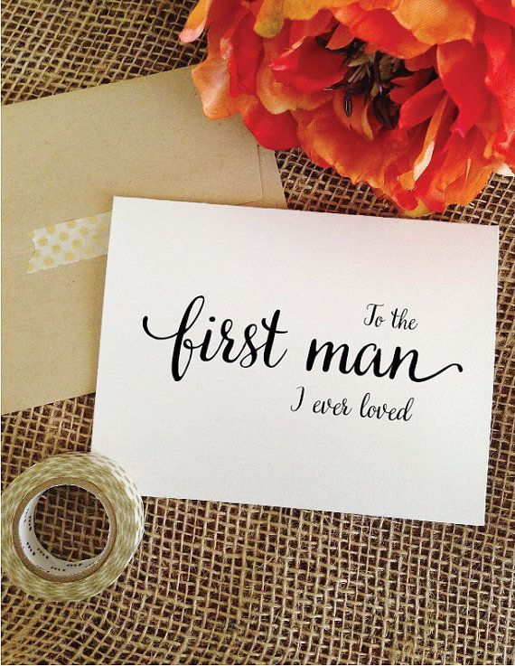 Father of the bride gift from bride To the first man I ever loved card wedding gift for dad gift for father of the bride gift from daughter