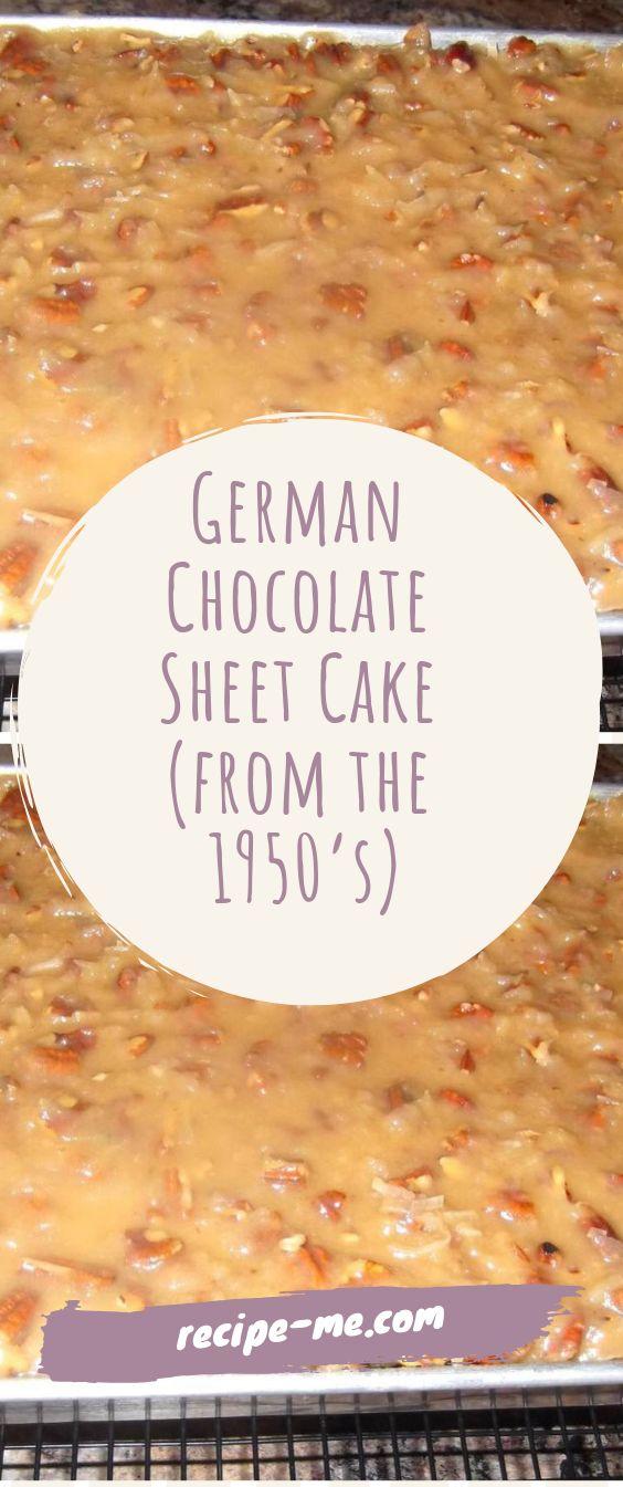 Deutscher Schokoladenblechkuchen (ab 1950)   – Desserts