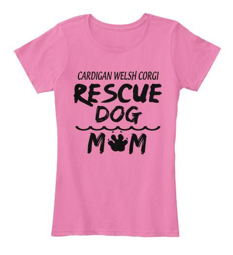 Cardigan Welsh Corgi Rescue Dog M M True Pink T-Shirt Front