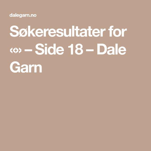Søkeresultater for «» – Side 18 – Dale Garn