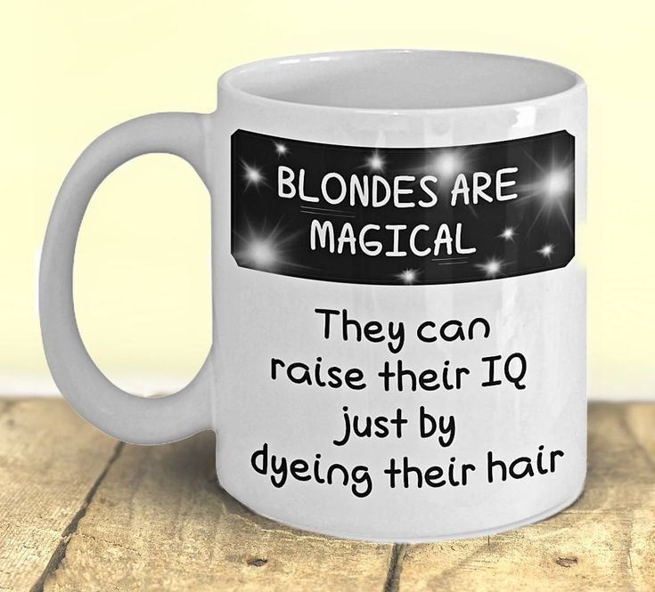 Blonde Mug, Gift for Blondes, Funny Coffee Mug, 'Blondes Are Magical' by PortunaghDesign on Etsy