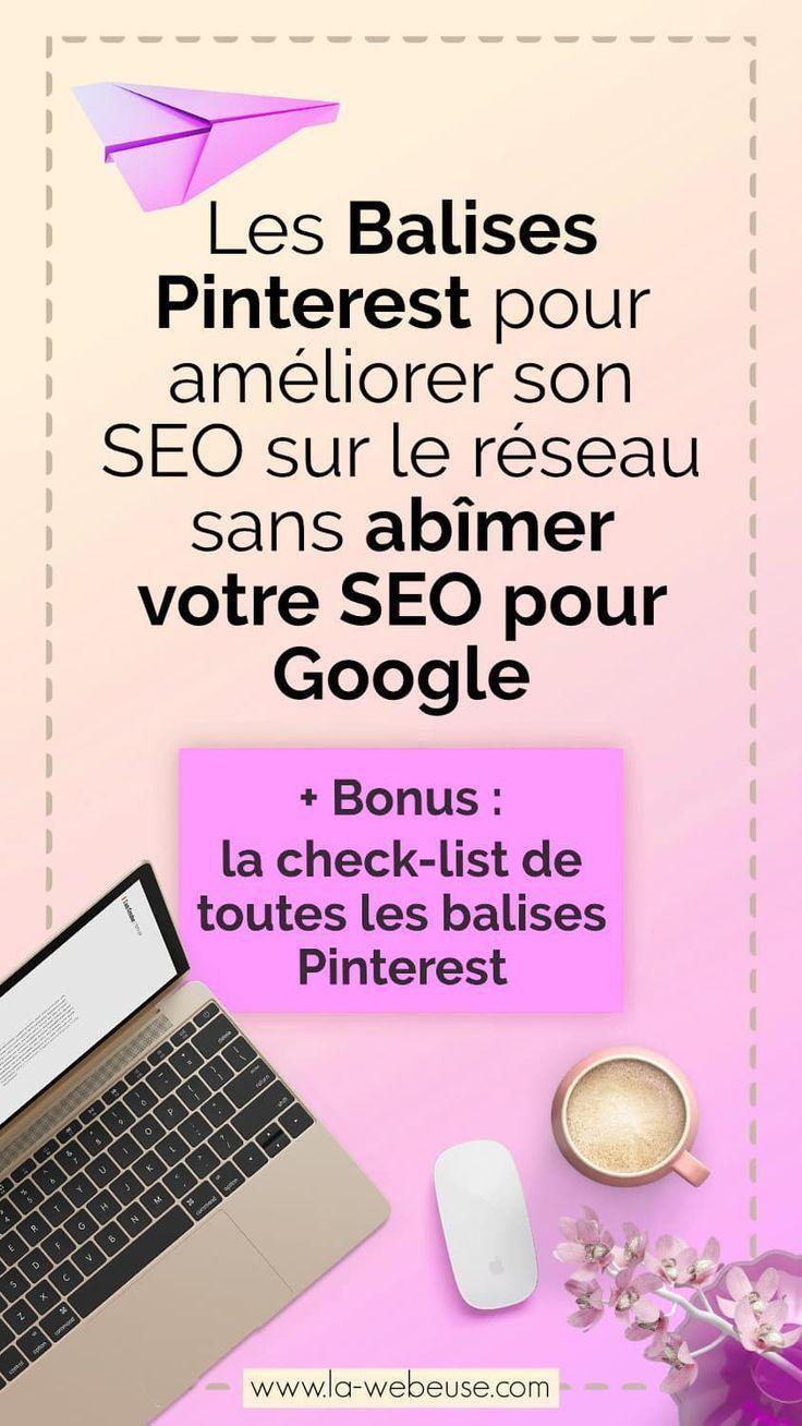 Attributs Pinterest Seo Le Secret Pour Ameliorer Votre Referencement Avec Images Astuce Pinterest Blog Seo Blog