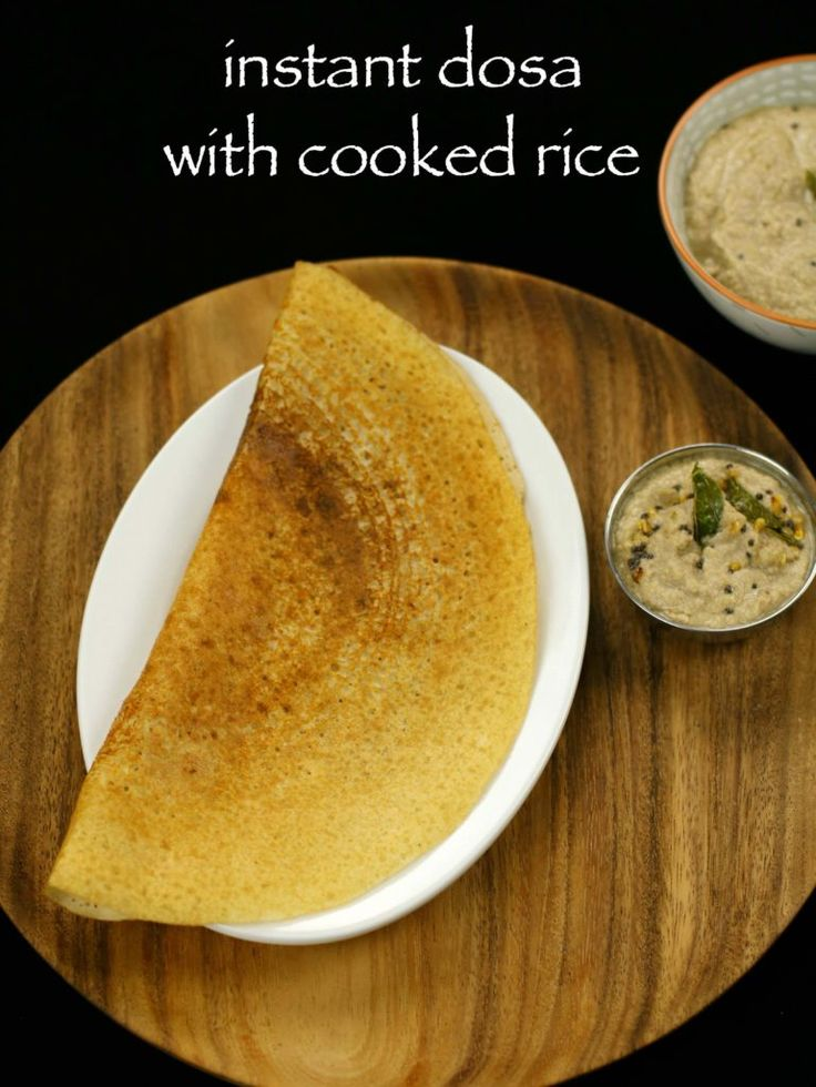 instant cooked rice dosa