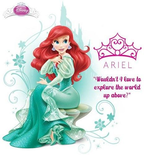 """Ariel - """"Wouldn't I love to explore the world up above?"""""""