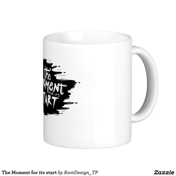 The Moment for its start Coffee Mug