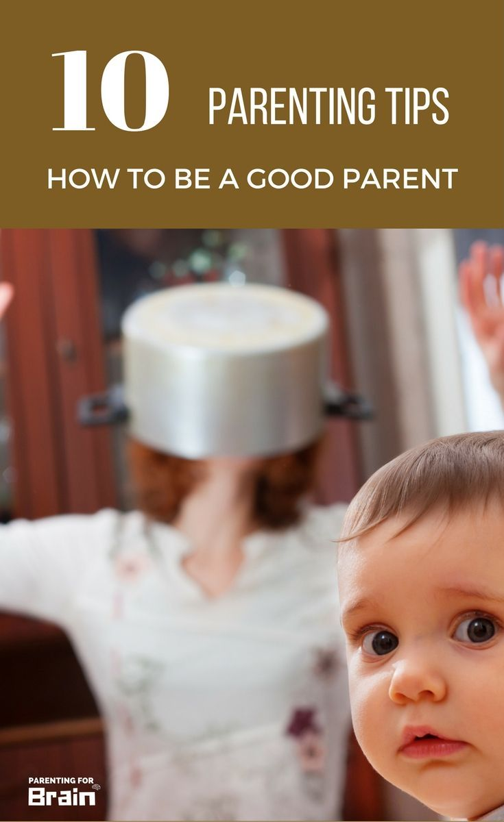 how to become a good parent tips