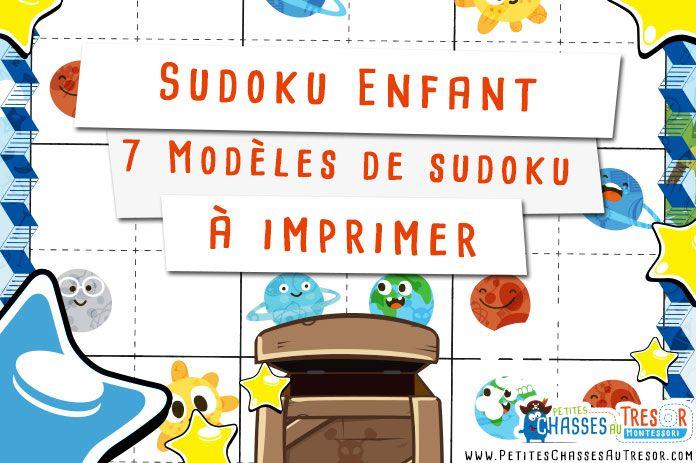 Sudoku pour enfant à imprimer gratuitement. 7 Modèles différents de sudoku pour enfant en guise d'énigme pour une chasse au trésor ou un jeu de piste !