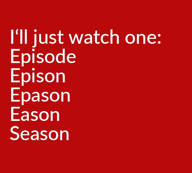 Image result for binge watch meme