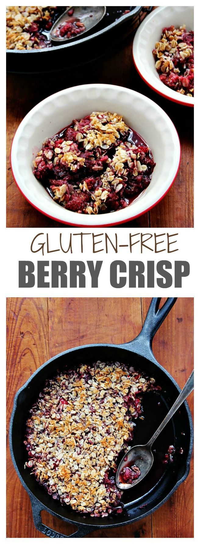Gluten Free Berry Crisp - super easy and delicious dessert baked in a skillet! The coconut-oat topping is crazy good!